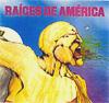 Raíces de América (1981) - Volume II